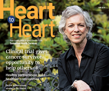 Fall 2018 issue cover of Heart to Heart Magazine from Samaritan Health Services