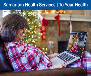 Grandmother talking to grandchild online at Christmas. To Your Health E-news - Samaritan Health Services.